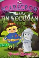 OZ 13 - The Scarecrow and The Tin Woodman