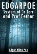 EdgarPoe-System of Dr Tarr and Prof Fether