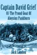 Captain David Grief 01 - The Proud Goat Of Aloysius Pankburn