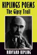 Kiplings Poems - The Gipsy Trail
