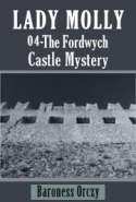 Lady Molly 04 - The Fordwych Castle Mystery