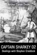 CAPTAIN SHARKEY 02 - Dealings with Stephen Craddock