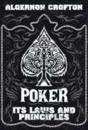 POKER Its Laws and Principles