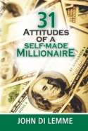 31 Attitudes of a Self-Made Millionaire