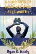 40 Insights to Increase Your Self-Worth