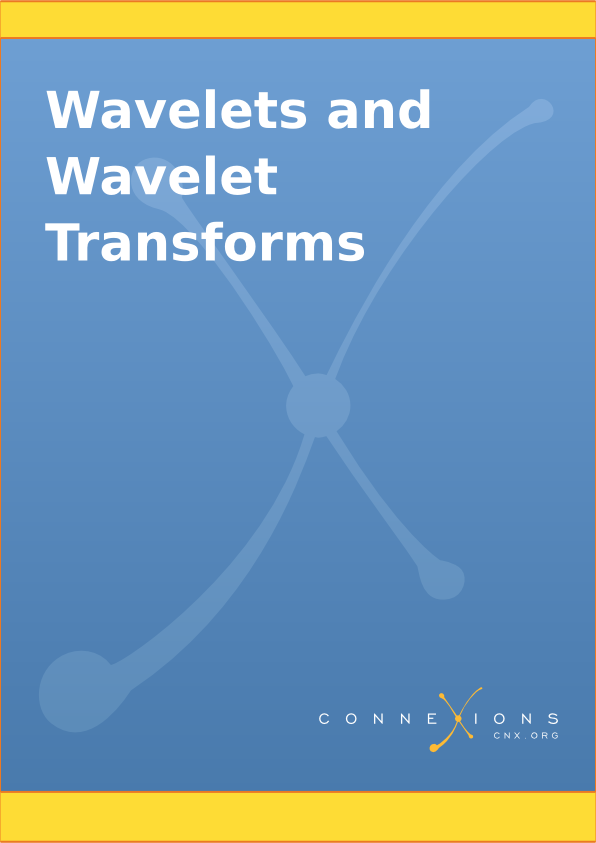 Wavelets and Wavelet Transforms
