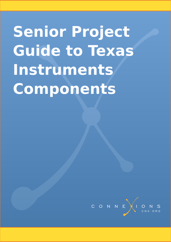 Senior Project Guide to Texas Instruments Components