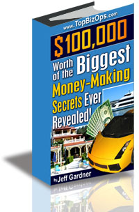 $100,000 Worth of the Biggest Money-Making Secrets Ever Revealed