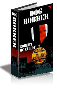 Dog Robber: Jim Colling Adventure Series, Book I cover