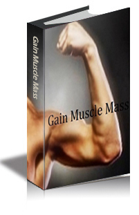 How to gain weight and build muscle mass.