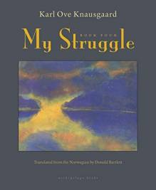 My Struggle: Book Four